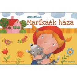 Szabó Magda: Marikáék háza