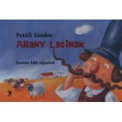 Petőfi Sándor: Arany Lacinak - Lapozó