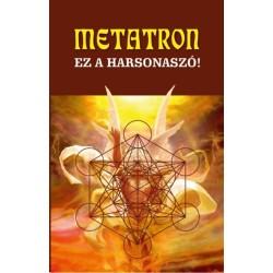Metatron - Ez a harsonaszó!