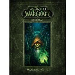 Chris Metzen, Matt Burns, Robert Brooks: World of Warcraft: Krónikák - Második könyv