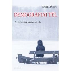 Tóth I. János: Demográfiai tél - A modernizáció sötét oldala