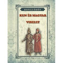 Boncz Ödön: Kun és Magyar Viselet