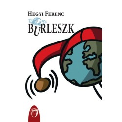Hegyi Ferenc: Burleszk
