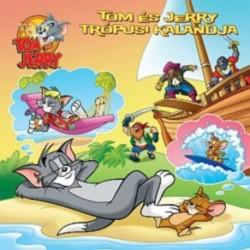Tom & Jerry - Tom és Jerry trópusi kalandja