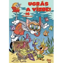 Tom & Jerry - Ugrás a vízbe!