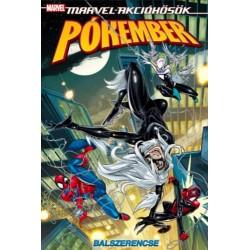 Delilah S. Dawson: Pókember: Balszerencse - Marvel akcióhősök