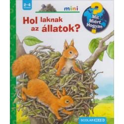 Anne Möller: Hol laknak az állatok? - Mit? Miért? Hogyan? - Kihajtható ablakokkal