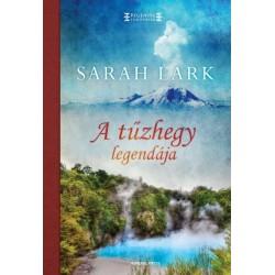 Sarah Lark: A tűzhegy legendája