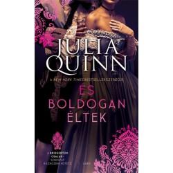 Julia Quinn: És boldogan éltek - A Bridgerton család 9.