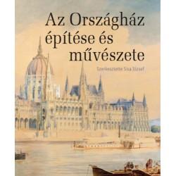 Sisa József: Az Országház építése és művészete
