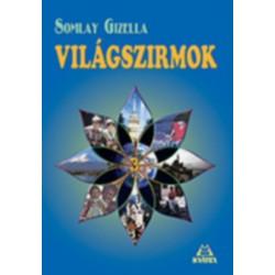 Somlay Gizella: Világszirmok 3.
