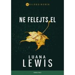 Luana Lewis: Ne felejts el