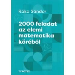 Róka Sándor: 2000 feladat az elemi matematika köréből