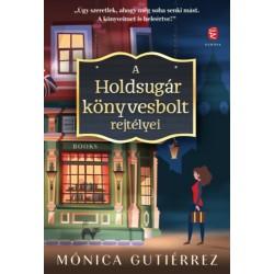 Mónica Gutiérrez: A Holdsugár könyvesbolt rejtélyei