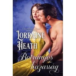 Lorraine Heath: Botrányos házasság