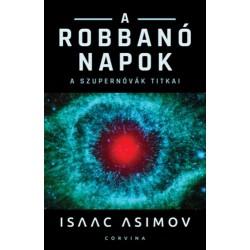 Isaac Asimov: A robbanó Napok