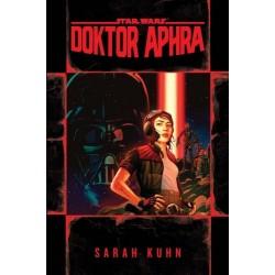 Sarah Kuhn: Star Wars: Doktor Aphra