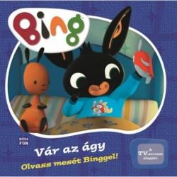 Bing - Vár az ágy! - Olvass mesét Binggel!