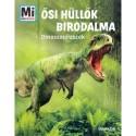 Manfred Baur: Ősi hüllők birodalma - Dinoszauruszok - Dinoszauruszok