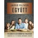Jamie Oliver: Együtt - Feledhetetlen, könnyed étkezések