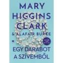 Mary Clark Higgins, Alafair Burke: Egy darabot a szívemből