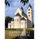Kaiser Ottó: Árpád-kori templomok