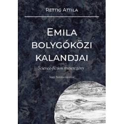 Rettig Attila: Emila bolygóközi kalandjai