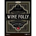Justin Hammack, Madeline Puckette: Wine Folly: Magnum kiadás - Borkedvelők mesterkurzusa