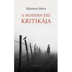 Salamon János: A modern ész kritikája