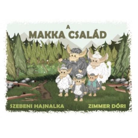 Szebeni Hajnalka: A Makka család
