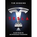 Tim Higgins: Tesla - Elon Musk és az évszázad fogadása
