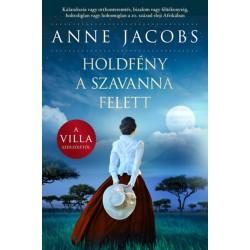 Anne Jacobs: Holdfény a szavanna felett