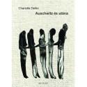 Charlotte Delbo: Auschwitz és utána