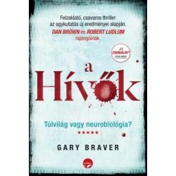 Gary Braver: A hívők