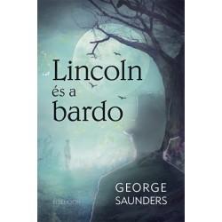 George Saunders: Lincoln és a bardo