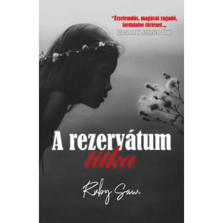 Ruby Saw: A rezervátum titka