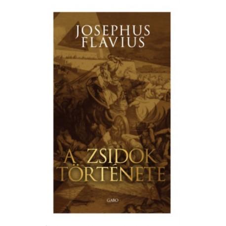 Josephus Flavius: A zsidók története