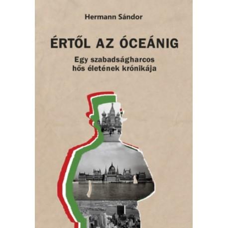 Hermann Sándor: Értől az óceánig