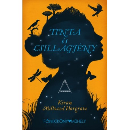Kiran Millwood Hargrave: Tinta és Csillagfény