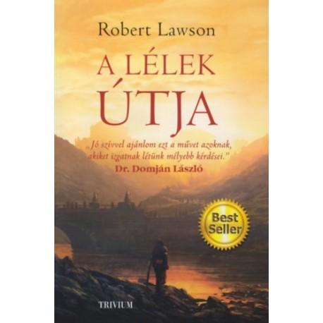 Robert Lawson: A lélek útja - Dr. Domján László ajánlásával