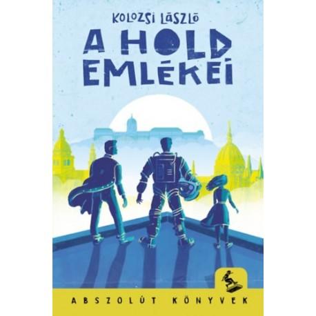 Kolozsi László: A Hold emlékei