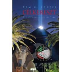 Tom H. Cooper: Célkereszt - Non-stop service to Las Vegas
