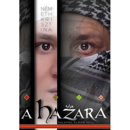 Németh Krisztina: A hazara - Valahol élnem kell