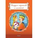 Magyar népmesék a szeretetről