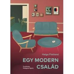 Helga Flatland: Egy modern család