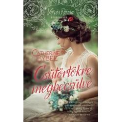 Catherine Bybee: Csütörtökre megbecsülve - Vörös Rózsa történetek