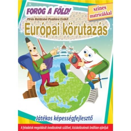 Európai körutazás - Forog a Föld! - Játékos képességfejlesztő színes matricákkal