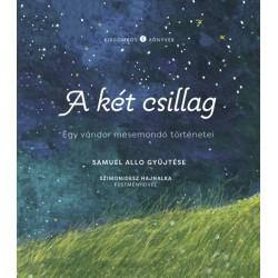 Samuel Allo: A két csillag - Egy vándor mesemondó történetei