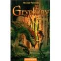 Michael Peinkofer: A griff bűvöletében - Gryphony 1.