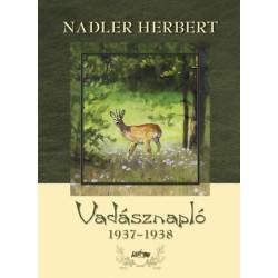 Nadler Herbert: Vadásznapló 1937-1938